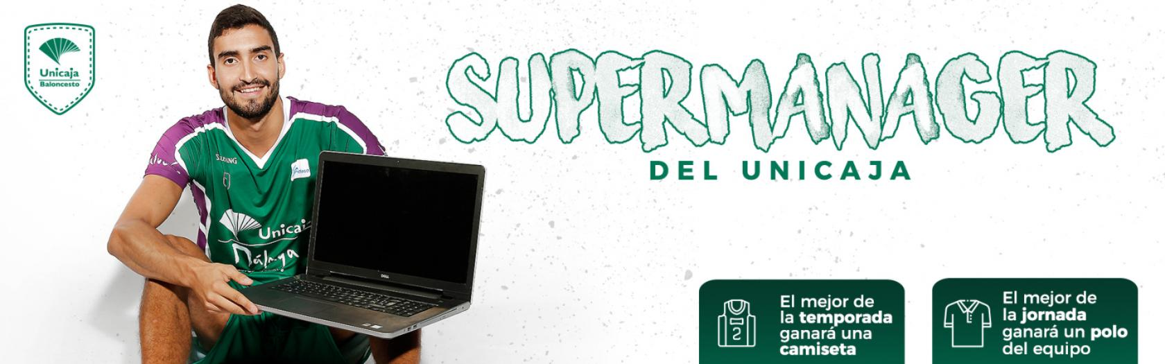 ¡Participa en el Supermanager del Unicaja!